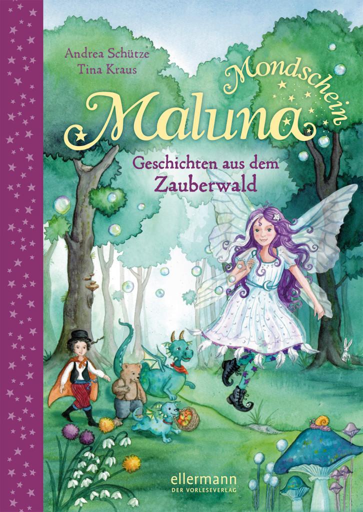 Maluna Mondschein – Geschichten aus dem Zauberwald