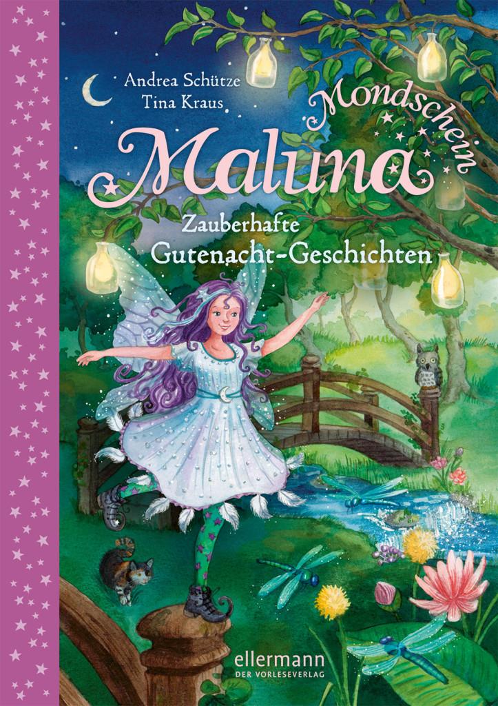 Maluna Mondschein – Zauberhafte Gutenacht-Geschichten