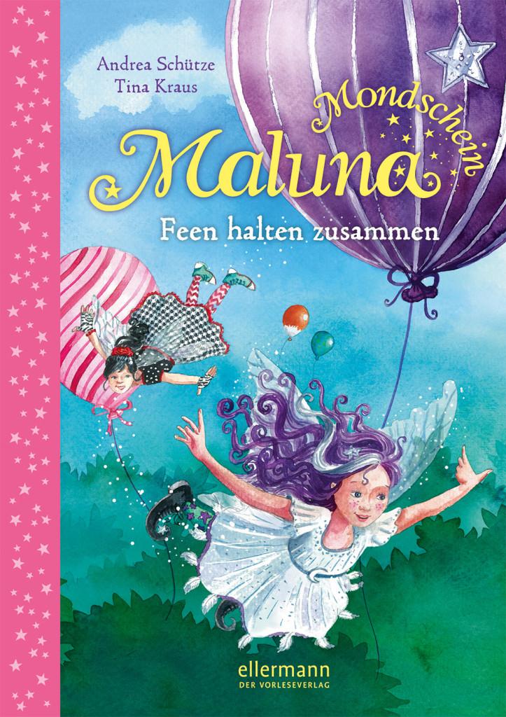 Maluna Mondschein – Feen halten zusammen