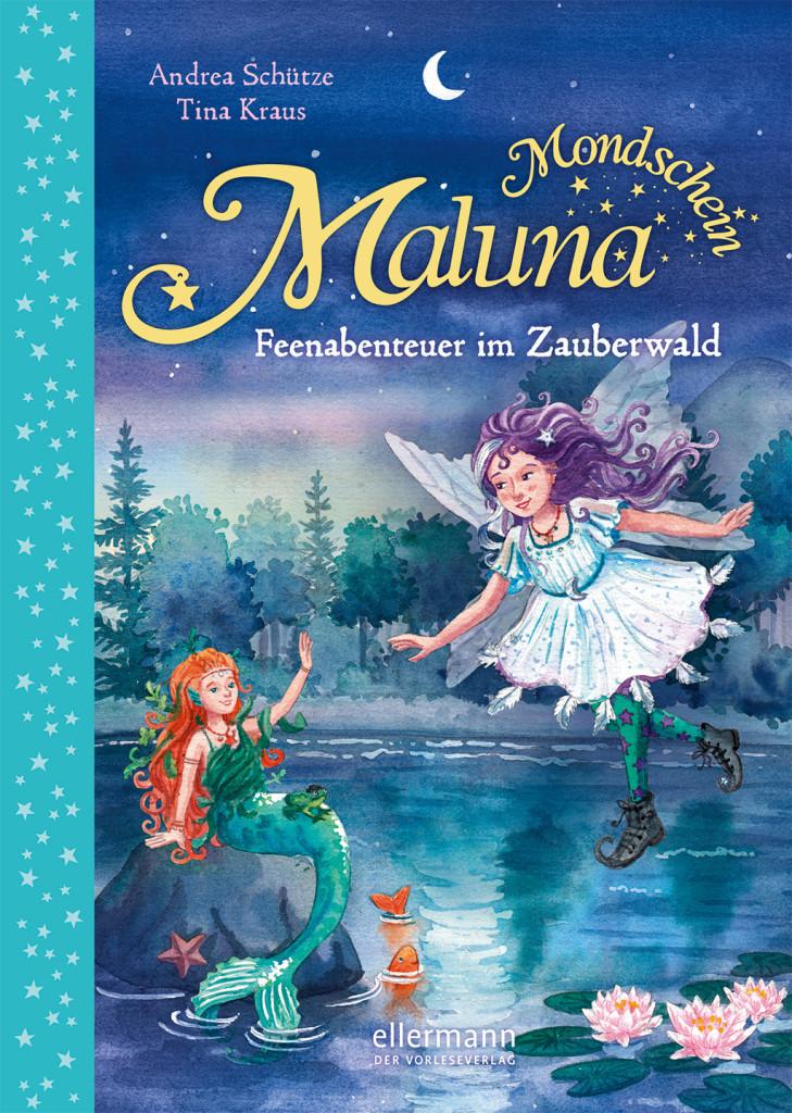 Maluna Mondschein – Feenabenteuer im Zauberwald
