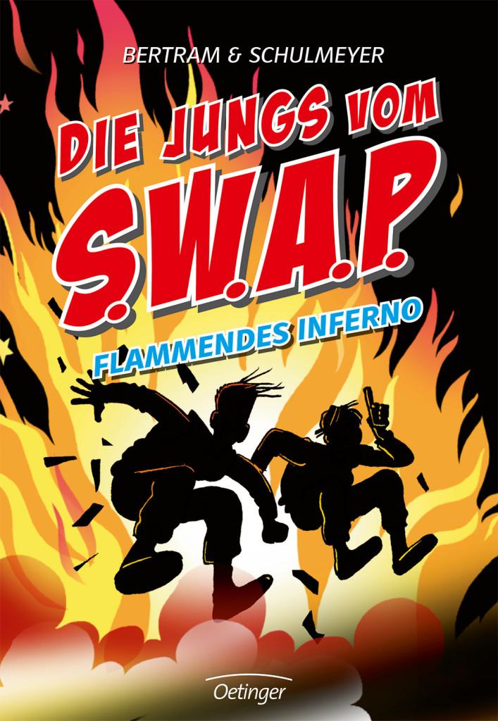 Die Jungs vom S.W.A.P. – Flammendes Inferno