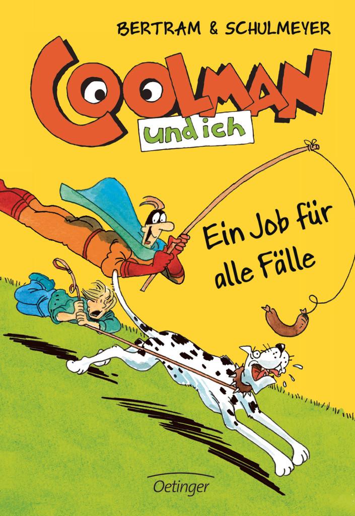 Coolman und ich – Ein Job für alle Fälle