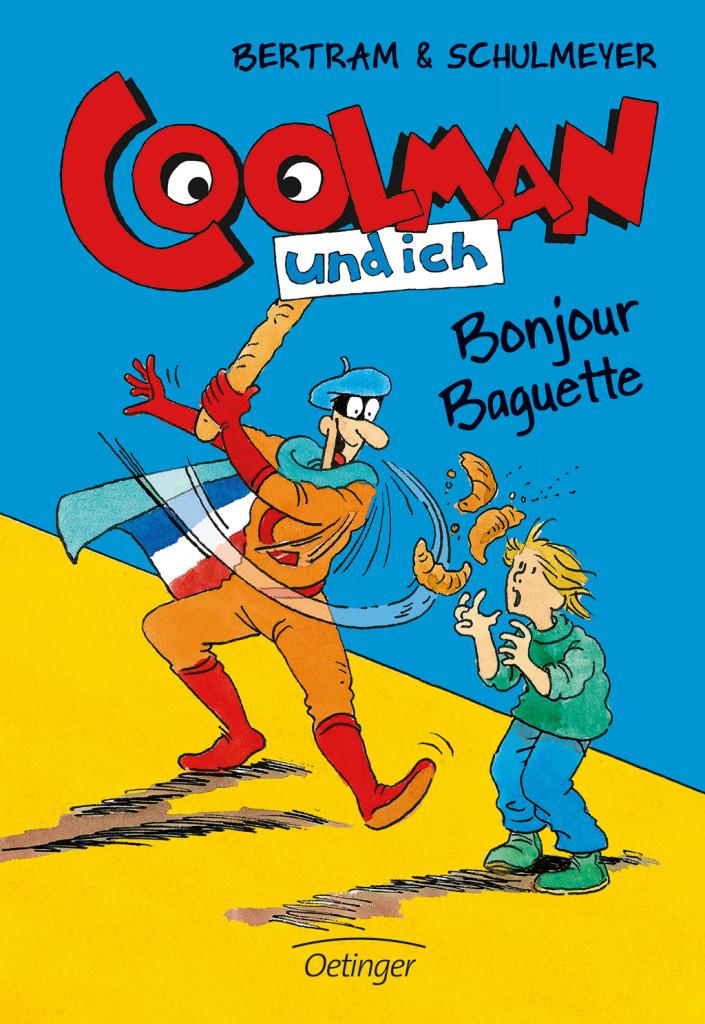 Coolman und ich – Bonjour Baguette