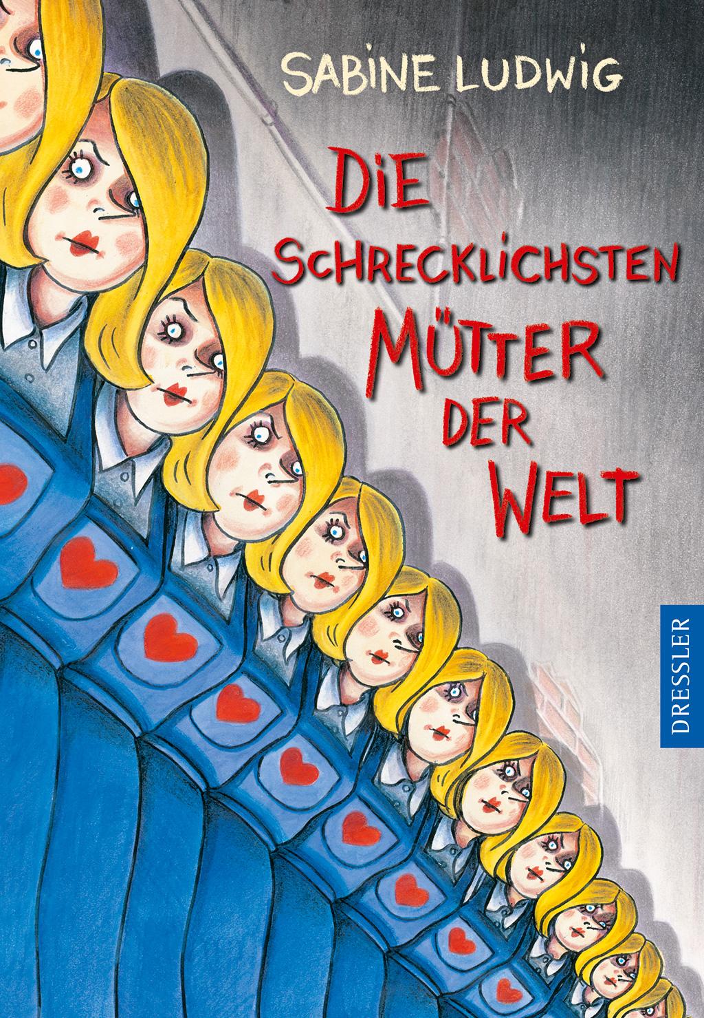 Ludwig_DieSchrecklichstenMuetterDerWelt_978-3-7915-1237-2