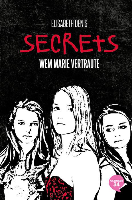 Secrets – Wem Marie vertraute