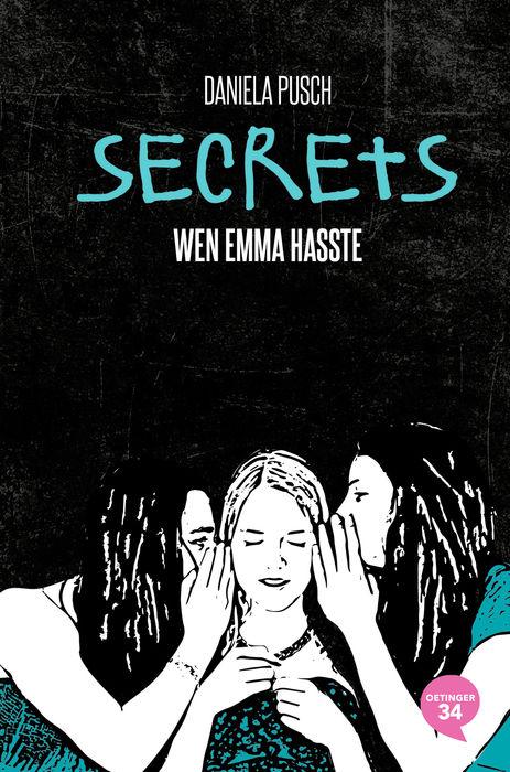 Secrets – Wen Emma hasste