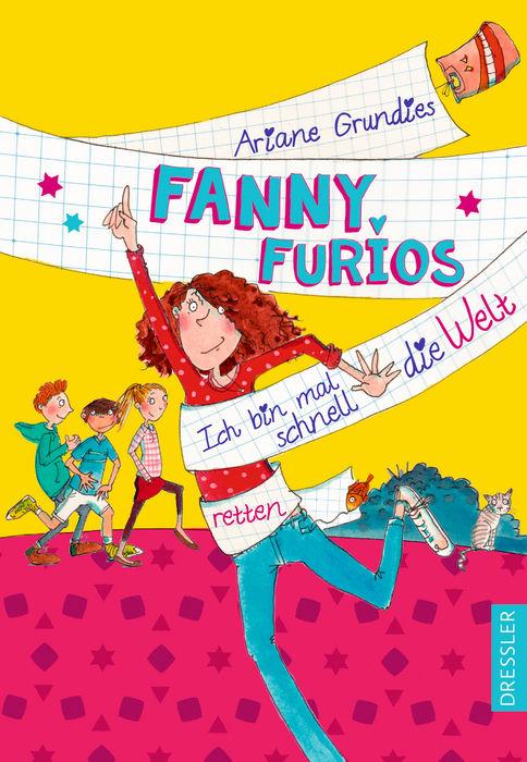 Fanny Furios – Ich bin mal schnell die Welt retten