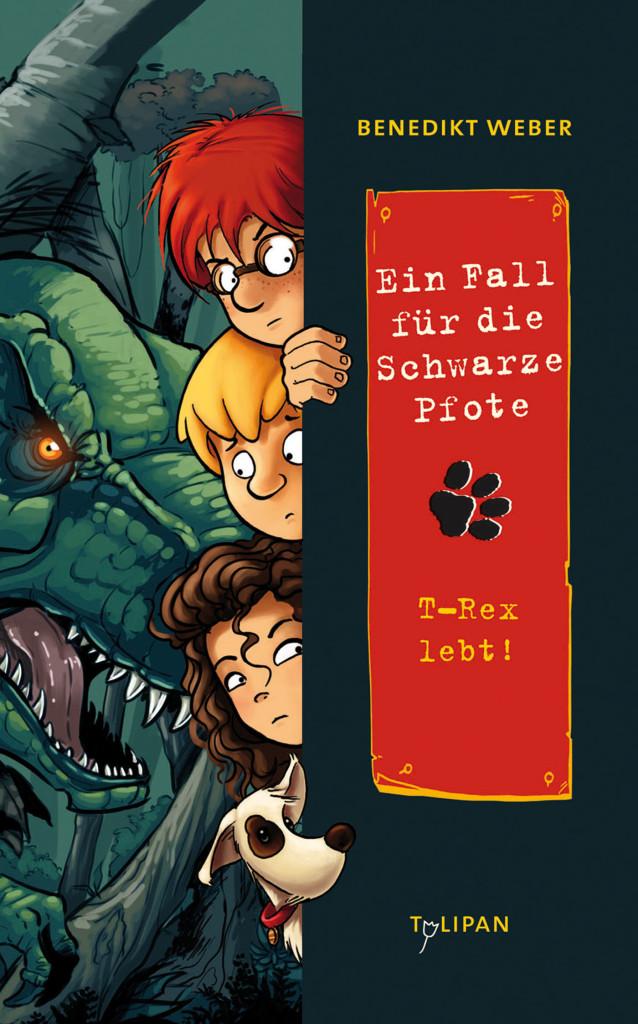 Ein Fall für die Schwarze Pfote – T-Rex lebt!