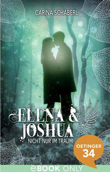 Elena & Joshua – Nicht nur im Traum