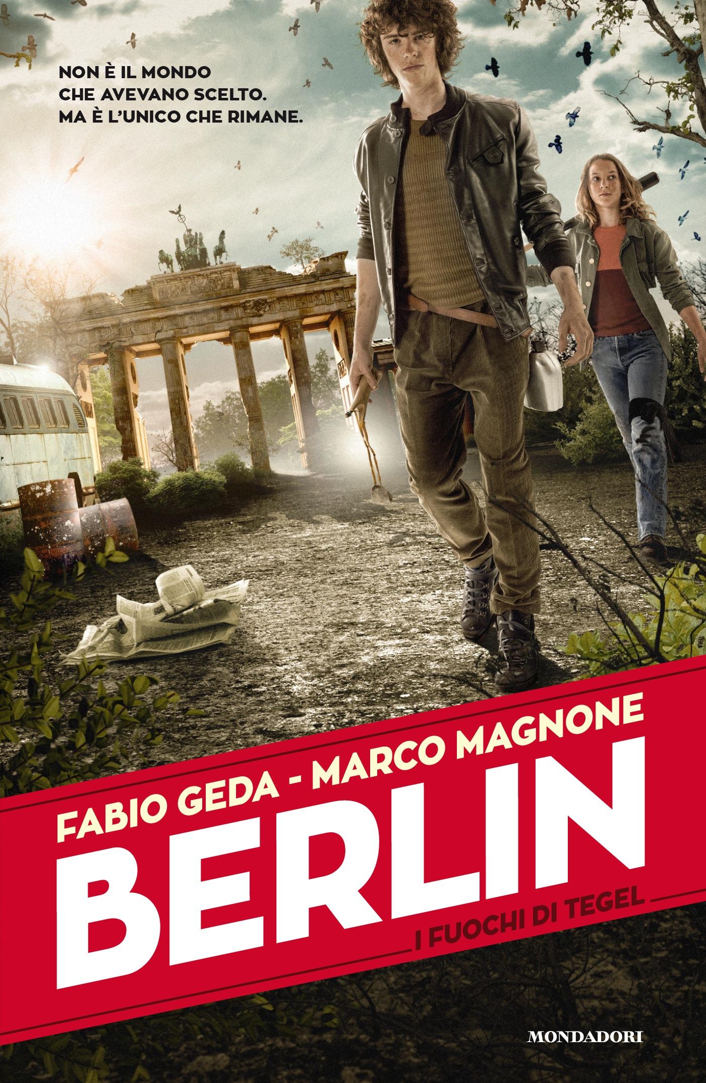 Berlin – Il fuochi di Tegel / Die Feuer von Tegel