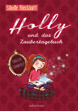 Holly und das Zaubertagebuch – Endlich sturmfrei!