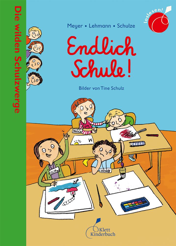 Die wilden Schulzwerge – Endlich Schule!
