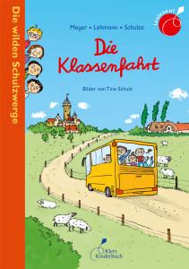 Die wilden Schulzwerge – Die Klassenfahrt