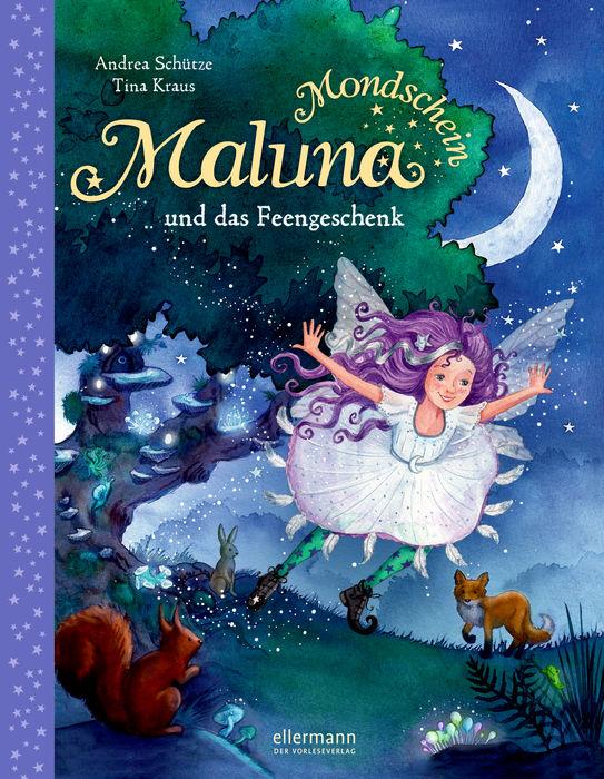 Maluna Mondschein und das Feengeschenk – Bilderbuch