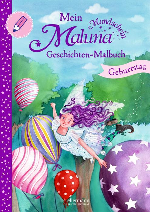 Mein Maluna Mondschein Geschichten-Malbuch – Geburtstag