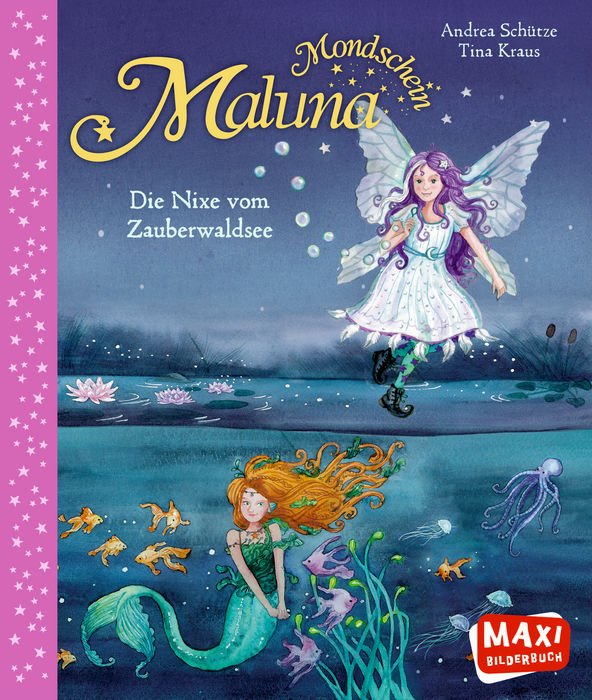 Maluna Mondschein – Die Nixe vom Zauberwaldsee