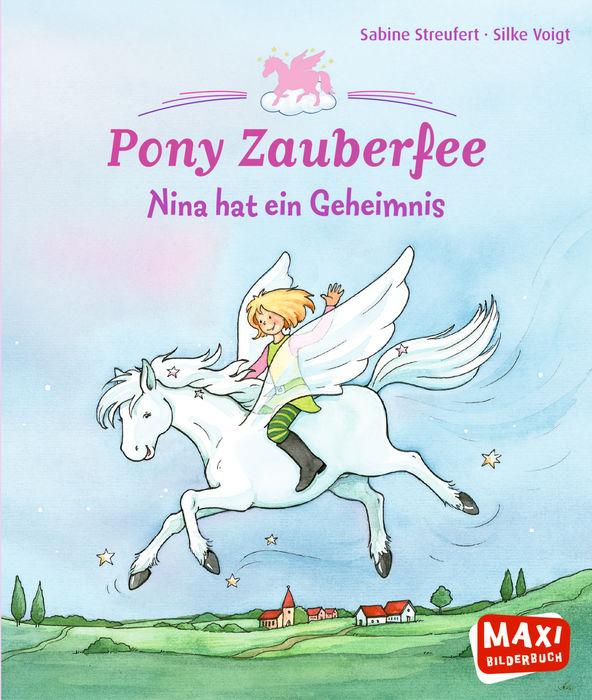 Pony Zauberfee – Nina hat ein Geheimnis