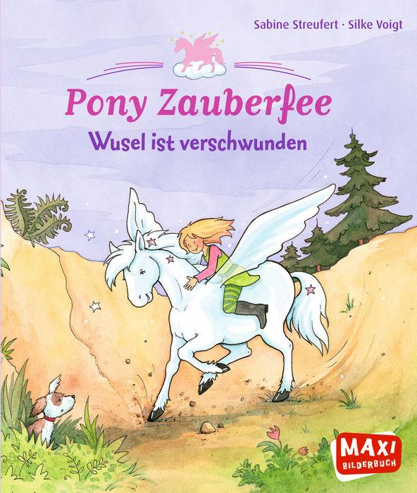 Pony Zauberfee – Wusel ist verschwunden