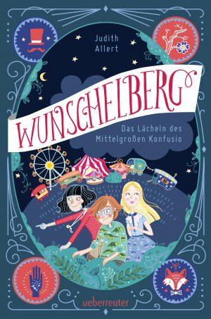 Wunschelberg – Das Lächeln des Mittelgroßen Konfusio