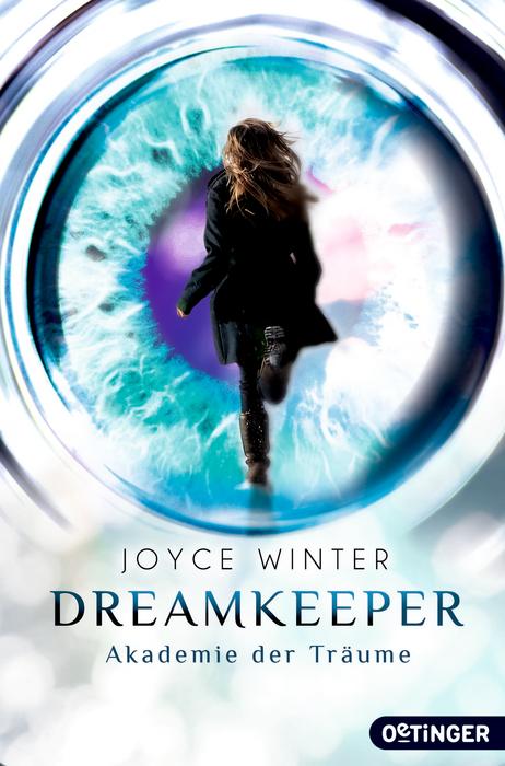 Dreamkeeper. Akademie der Träume