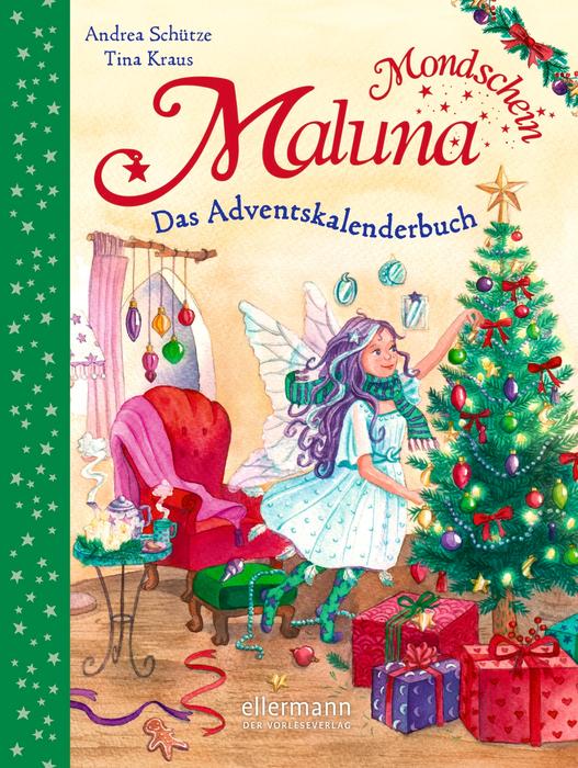 Maluna Mondschein – Das Adventskalenderbuch