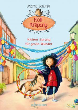 Molli Minipony – Kleiner Sprung für große Wunder
