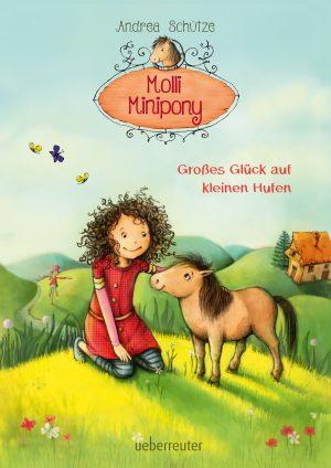 Molli Minipony – Großes Glück auf kleinen Hufen