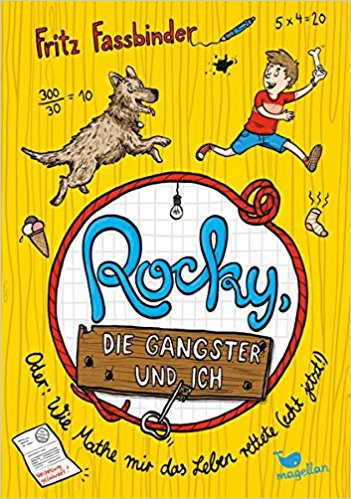 Rocky, die Gangster und ich oder wie Mathe mir das Leben rettete (echt jetzt!)