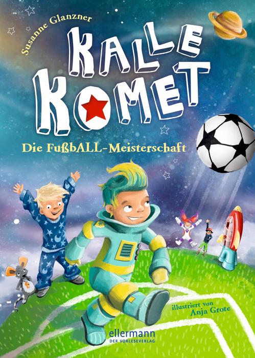 Kalle Komet – Die FußbALL-Meisterschaft