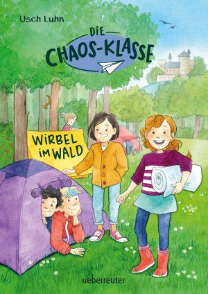 Die Chaos-Klasse – Wirbel im Wald