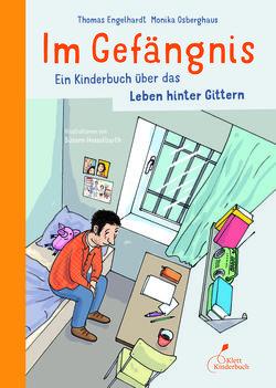 Im Gefängnis – Ein Kinderbuch über das Leben hinter Gittern