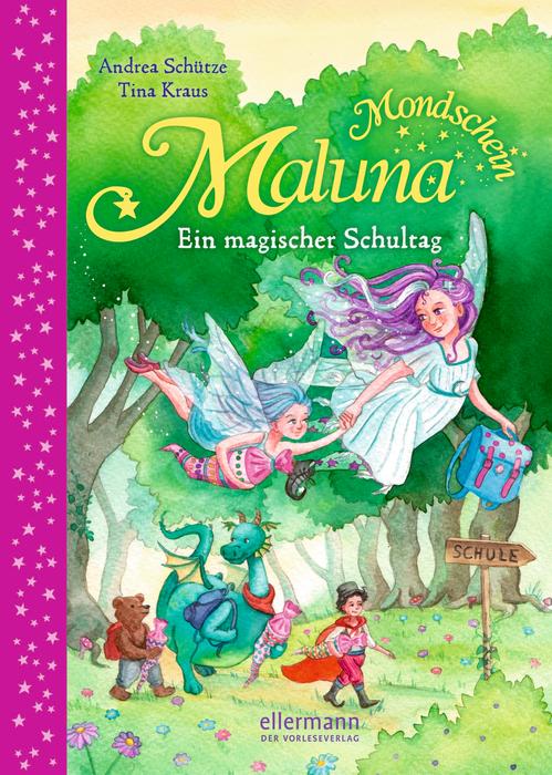 Maluna Mondschein – Ein magischer Schultag
