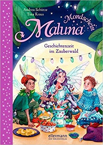 Maluna Mondschein – Geschichtenzeit im Zauberwald