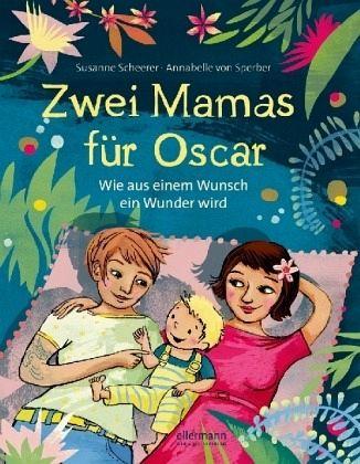 Zwei Mamas für Oscar – Wie aus einem Wunsch ein Wunder wird