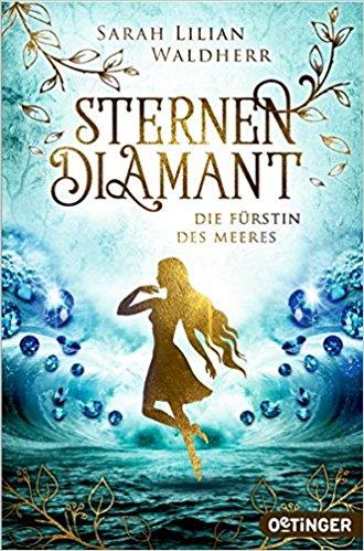 Sternendiamant – Die Fürstin des Meeres
