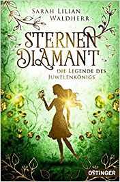 Sternendiamant – Die Legende des Juwelenkönigs