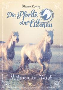 Die Pferde von Eldenau – Mähnen im Wind