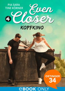 Even Closer – Kopfkino