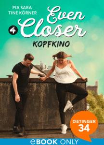 Even Closer – Kopfkino
