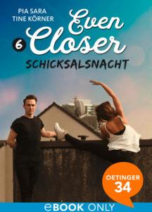 Even Closer – Schicksalsnacht