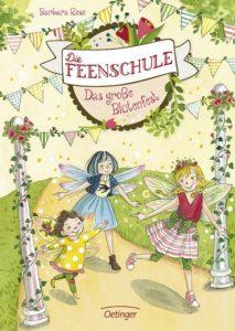 Die Feenschule – Das große Blütenfest