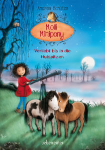 Molli Minipony – Verliebt bis in die Hufspitzen