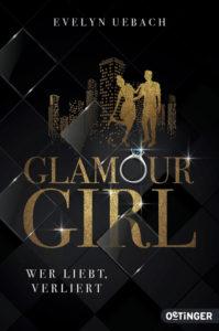Glamour Girl – Wer liebt, verliert