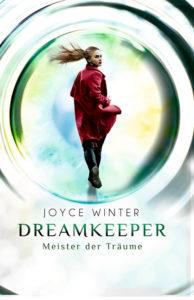 Dreamkeeper. Meister der Träume