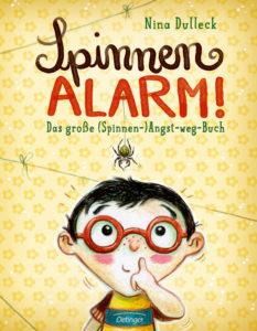 Spinnen-Alarm! Das große (Spinnen-)Angst-weg-Buch