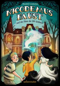 Nicodemus Faust und das Haus der 100 Schlüssel