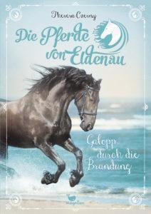 Die Pferde von Eldenau – Galopp durch die Brandung