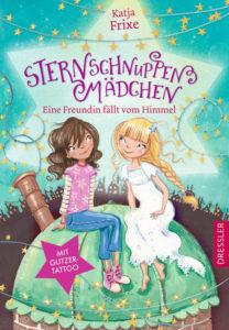 Sternschnuppenmädchen – Eine Freundin fällt vom Himmel