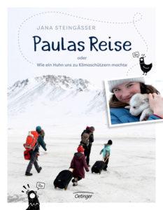 Paulas Reise oder Wie ein Huhn uns zu Klimaschützern machte