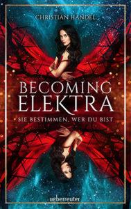 Becoming Elektra – Sie bestimmen, wer du bist